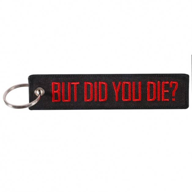 Nyckelband - BUT DID YOU DIE? - Svart/Röd